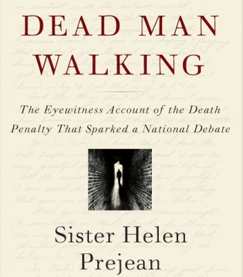 Dead Man Walking Book About The Death Penalty.
